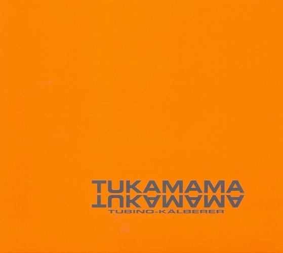 Tukamama (CD)